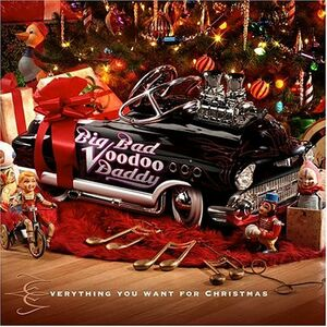 CD Evertything You Want for di Big Bad Voodoo Daddy