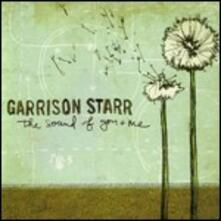 The Sound of You & Me - CD Audio di Garrison Starr