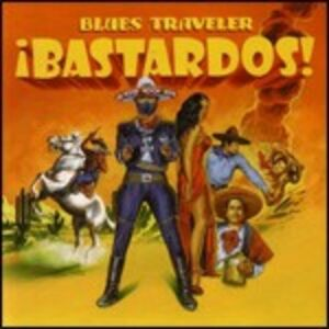 Foto Cover di Bastardos!, CD di Blues Traveler, prodotto da Vanguard