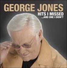 Hits I Missed and One I - CD Audio di George Jones
