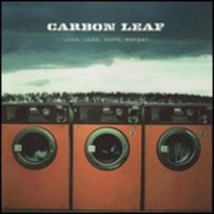 CD Love, Loss, Hope, Repeat di Carbon Leaf