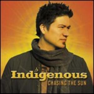 CD Chasing the Sun di Indigenous