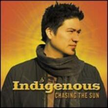 Chasing the Sun - CD Audio di Indigenous