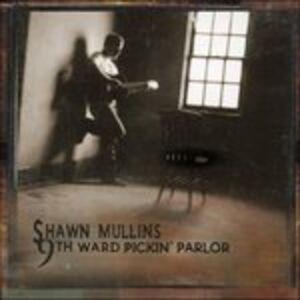 CD 9th Ward Pickin' Parlor di Shawn Mullins