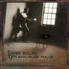 9th Ward Pickin' Parlor - CD Audio di Shawn Mullins