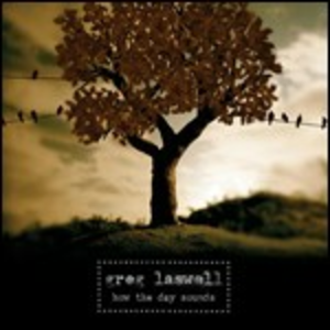 CD How the Day Sounds di Greg Laswell