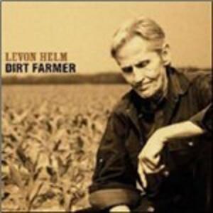 Dirt Farmer - CD Audio di Levon Helm