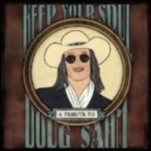 Keep Your Soul. Tribute to Doug Sahm - CD Audio