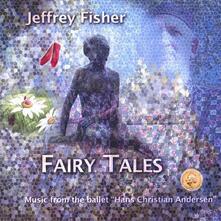 Fairy Tales - CD Audio di Jeffrey Fisher
