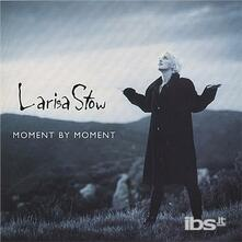 Moment By Moment - CD Audio di Larisa Stow