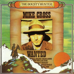 CD Bounty Hunter di Mike Cross