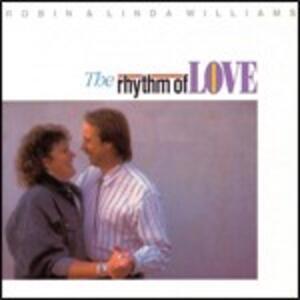 The Rhythm of Love - CD Audio di Robin Williams,Linda Williams