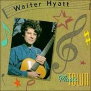 CD Music Town di Walter Hyatt
