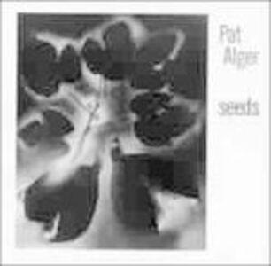 CD Seeds di Pat Alger
