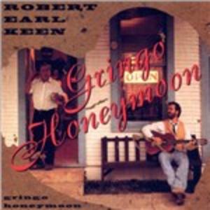 CD Gringo Honeymoon di Robert Earl Keen