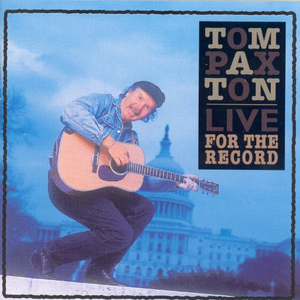CD Live for the Record di Tom Paxton