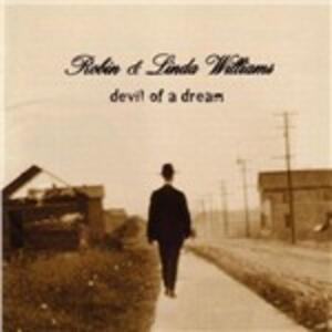 Devil of a Dream - CD Audio di Robin Williams,Linda Williams