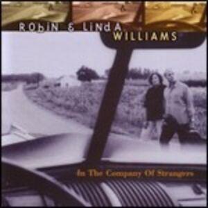 CD The Company of Strangers Robin Williams , Linda Williams