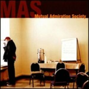 CD MAS di Mutual Admiration Society