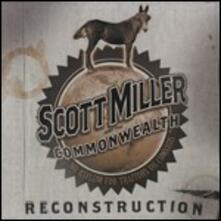 Reconstruction - CD Audio di Scott Miller,Commonwealth