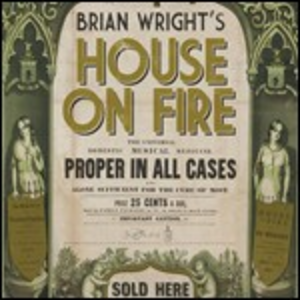 CD House on Fire di Brian Wright
