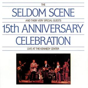 Foto Cover di 15th Anniversary Live, CD di Seldom Scene, prodotto da Sugar Hill