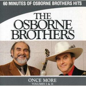 CD Once More vol.1 & 2 di Osborne Brothers