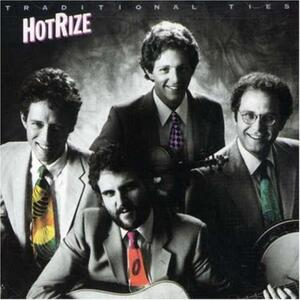 Traditional Ties - CD Audio di Hot Rize
