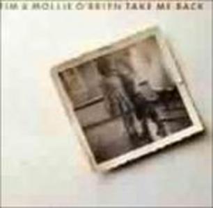 CD Take Me Back Tim O'Brien , Mollie O'Brien