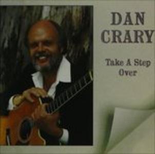 CD Take a Step Over di Dan Crary