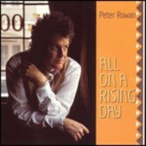 CD All on a Rising Day di Peter Rowan
