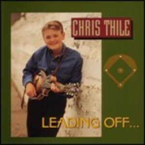 CD Leading Off... di Chris Thile