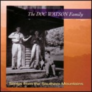 CD Songs from the Southern Mountains di Doc Watson (Family)