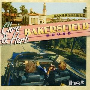 CD Bakersfield Bound Chris Hillman , Herb Pedersen