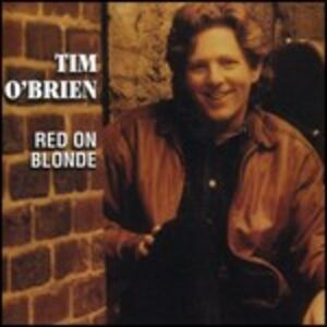 CD Red on Blonde di Tim O'Brien