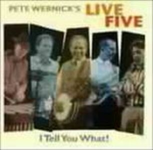 CD I Tell You What! di Peter Wernick