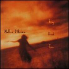 Big Red Sun - CD Audio di Mollie O'Brien
