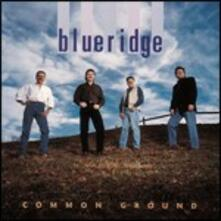 Common Ground - CD Audio di Blueridge