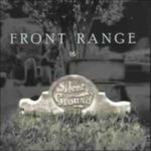 Silent Ground - CD Audio di Front Range