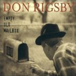 Empty Old Mailbox - CD Audio di Don Rigsby