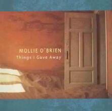 Things I Gave Away - CD Audio di Mollie O'Brien