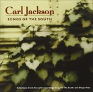 CD Songs of the South di Carl Jackson