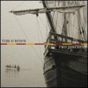 CD Two Journeys di Tim O'Brien