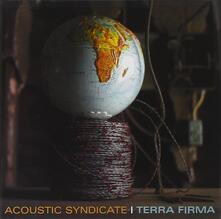 Terra Firma - CD Audio di Acoustic Syndicate