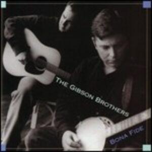 CD Bona Fide di Gibson Brothers