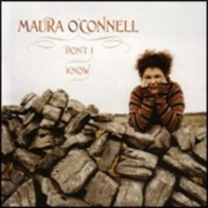 CD Don't I Know di Maura O'Connell