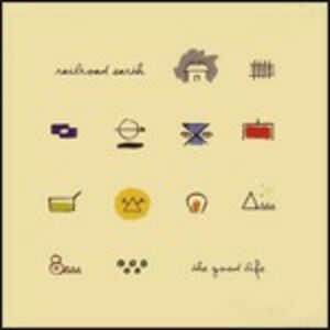 CD The Good Life di Railroad Earth