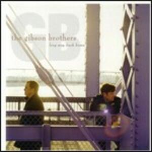 Long Way Back Home - CD Audio di Gibson Brothers