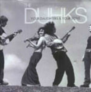 CD Your Daughters & Sons di Duhks