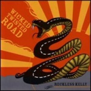 CD Wicked Twisted Road di Reckless Kelly
